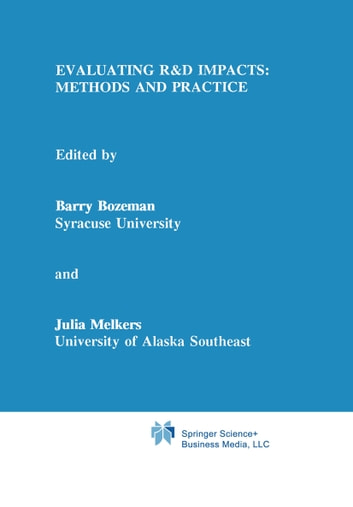 Evaluating R&D Impacts: Methods and Practice ebook by