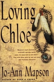 Loving Chloe - A Novel ebook by Jo-Ann Mapson