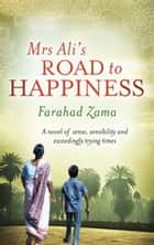 Mrs Ali's Road To Happiness - Number 4 in series ebook by Farahad Zama