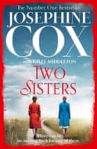 Two Sisters ebook by Josephine Cox