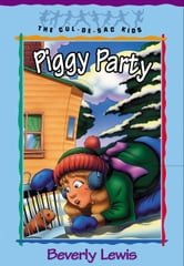 Piggy Party (Cul-de-sac Kids Book #19) ebook by Beverly Lewis