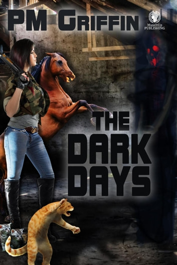 The Dark Days ebook by P.M. Griffin
