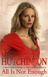 All is Not Enough ebook by Meg Hutchinson