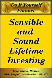 Sensible and Sound Lifetime Investing ebook by Lawrence J. Russell