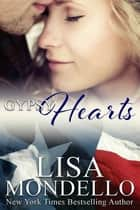 Gypsy Hearts eBook by Lisa Mondello