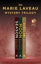The Marie Laveau Mystery Trilogy - Season, Moon, and Hurricane ebook by Jewell Parker Rhodes