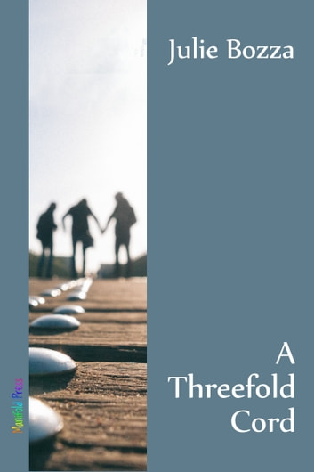 A Threefold Cord ebook by Julie Bozza