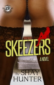 Skeezers ebook by Shay Hunter