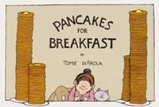 Pancakes for Breakfast ebook by Tomie dePaola