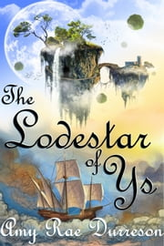 The king of ys ebook and audiobook search results rakuten kobo the lodestar of ys ebook by amy rae durreson fandeluxe PDF