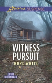 Witness Pursuit ebook by Hope White