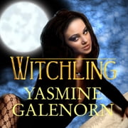 Witchling audiobook by Yasmine Galenorn