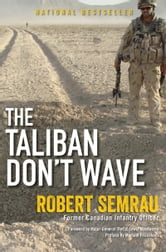 The Taliban Don't Wave ebook by Robert Semrau