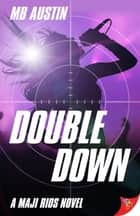 Double Down ebook by MB Austin