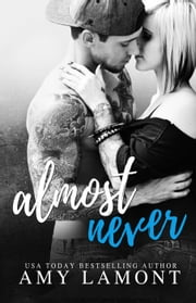 Almost Never ebook by Amy Lamont