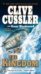 The Kingdom ebook by Clive Cussler, Grant Blackwood