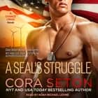 A SEAL's Struggle audiobook by