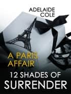 A Paris Affair ebook by Adelaide Cole