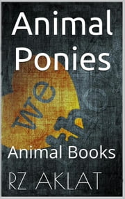 Animal - Ponies ebook by RZ Aklat