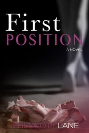 First Position ebook by Prescott Lane
