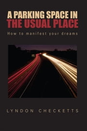 A Parking Space In The Usual Place ebook by Lyndon Checketts