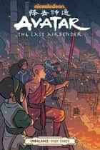 Avatar: The Last Airbender--Imbalance Part Three ebook by
