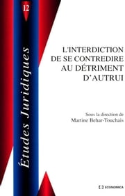 L'interdiction de se contredire au détriment d'autrui ebook by Martine Behar-Touchais