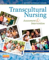 Transcultural Nursing - Assessment and Intervention ebook by Joyce Newman Giger
