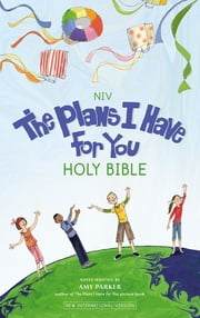 NIV The Plans I Have for You Holy Bible ebook by Amy Parker