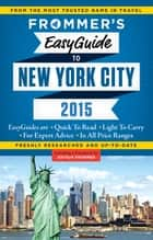 Frommer's EasyGuide to New York City 2015 ebook by Pauline Frommer