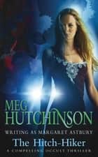The Hitch-Hiker ebook by Meg Hutchinson
