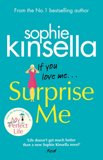 Surprise Me - The Sunday Times Number One bestseller ebook by Sophie Kinsella