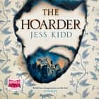 The Hoarder audiobook by Jess Kidd