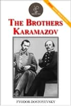 The brothers Karamazov - (FREE Audiobook Included!) ebook by Fyodor Dostoevsky
