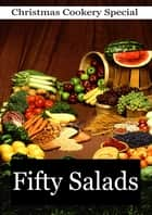 Fifty Salads eBook by Thomas J. Murrey