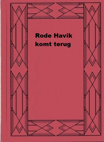 Rode Havik komt terug ebook by Max Brand