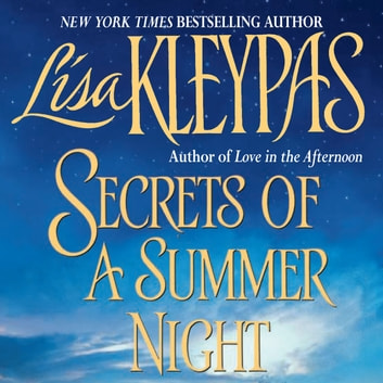 Secrets of a Summer Night audiobook by Lisa Kleypas