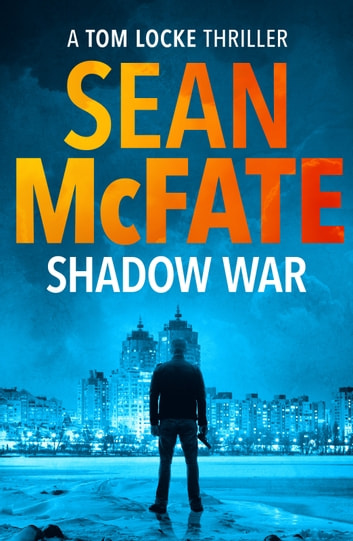 Shadow War eBook by Sean McFate,Bret Witter