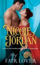 My Fair Lover - A Legendary Lovers Novel ebook by Nicole Jordan
