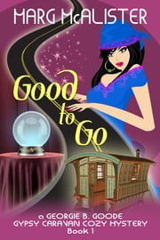 Good to Go ebook by Marg McAlister