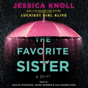 The Favorite Sister audiobook by Jessica Knoll