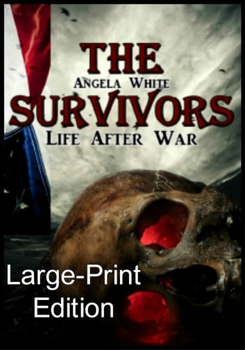 The Survivors Large-Print Edition - LAW Large Print Ebooks, #1 ebook by Angela White