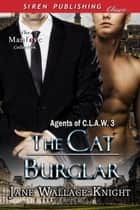 The Cat Burglar ebook by Jane Wallace-Knight