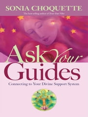 Ask Your Guides ebook by Sonia Choquette