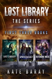 Lost Library Collection: Books 1-3 - Lost Library ebook by Kate Baray
