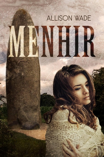 Menhir ebook by Dominique Bisset