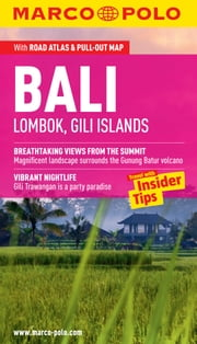 Bali (Lombok & Gili Islands) Marco Polo Pocket Guide: The Travel Guide with Insider Tips ebook by Marco Polo