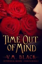 Time Out of Mind - Cora's Bond 3 ebook by