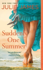 Suddenly One Summer ebook by Julie James