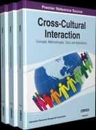 Cross-Cultural Interaction ebook by Information Resources Management Association